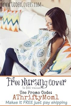 Free Nursing Covers ( $ 35.00 Value) at UdderCovers.com, use Promotion Code AThriftyMom1  #free #Baby