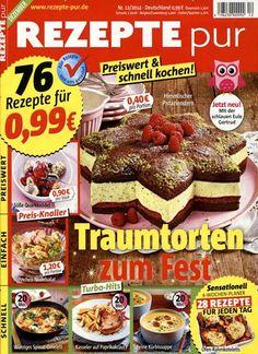 Traumtorten zum Fest. Gefunden in: Rezepte pur, Nr. 12/2014