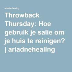 Throwback Thursday: Hoe gebruik je salie om je huis te reinigen? | ariadnehealing
