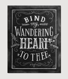 Bind My Wandering Heart To Thee - Print by Valerie McKeehan