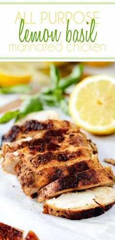 Quick and easy All Purpose Lemon Basil Chicken perfect to toss in pasta, salad, wraps, pitas, etc. I love having this on hand! Grilled Chicken Recipes, Marinated Chicken, Chipotle Chicken, Grilling Recipes, Cooking Recipes, Healthy Recipes, Turkey Recipes, Dinner Recipes, Lemon Basil Chicken