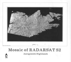 RadarSat Mosaic of Antigonish Highlands in Nova Scotia Air Photo, Cartography, Nova Scotia, Highlands, Geology, Maps, Mosaic, Digital, Creative
