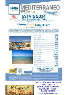 Offerte Villaggio a Kos con Eden Viaggi. Per info: I Viaggi di Jack Sparrow Tel. 081 19567312 - info@piratinviaggio.com
