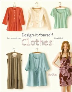 Costura Katia, Costura! › Livro do Mês – Design-it-yourself Clothes