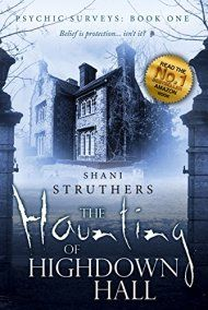 Psychic Surveys: The Haunting Of Highdown Hall by Shani Struthers ebook deal