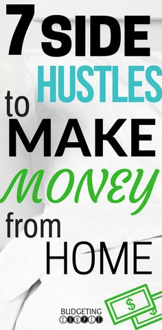 Want to make Money From Home? Here's 7 Side Hustle Ideas to make Money from Home in Your Spare Time. Side Hustle | Side Hustle Ideas | Extra Income Ideas | Make Money From  Home Ideas | Budgeting Couple Blog | BudgetingCouple.com #sidehustle #makemoneyfromhome #budgetingcouple