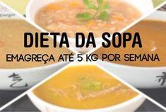 Dieta da Sopa Emagreça até 5 kg por Semana A dieta foi lançado pelo hospital do coração, comprovadíssima você pode perder até 7kg por semana.