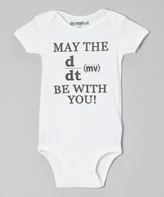 Take a look at this White 'May the Force Be With You!' Equation Bodysuit - Infant by MyLucysLoft on #zulily today!