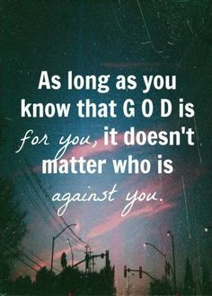 And if our God is for us, then who can stand against us...!