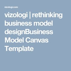 84 best business model canvas templates images on pinterest in 2018 business model canvas template and business model explanation accmission Image collections