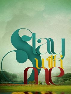 stay with me...poetic surreal text with painterly scenic background.