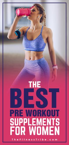 Are The Best Pre Workout Supplements for Women? What Are The Best Pre Workout Supplements for Women? - The Fitness TribeWhat Are The Best Pre Workout Supplements for Women? - The Fitness Tribe Best Protein Supplement, Best Pre Workout Supplement, Good Pre Workout, Best Pre Workout Powder, Best Pre Workout Drink, Healthy Pre Workout, Workout Supplements For Men, Supplements For Women, Best Supplements