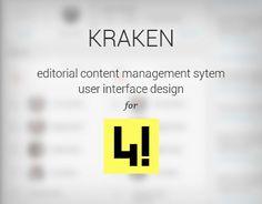 KRAKEN - editorial cms user interface for User Interface Design, Kraken, Working On Myself, New Work, Editorial, Management, Company Logo, Behance, Content