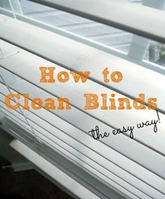 How to Clean Blinds - the easy way! and replace bent or broken slats