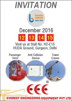World's International Trade Fair for Construction Machinery, Building Material Machines, Mining Machines, Construction Vehicles and Construction Equipment is coming. It will take place in Huda Ground, Gurgaon Delhi from 12 till 15th December, 2016. The BAUMA is the most important event for manufacturers and users of construction equipment. Everest Engineering Equipment Pvt Ltd do invite you to visit us at the BAUMA 2016 in Gurgaon Delhi. Be welcome.