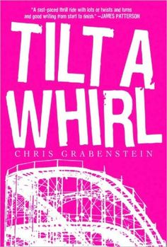 Tilt-a-Whirl by Chris Grabenstein | LibraryThing