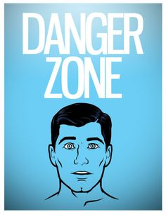 In the danger zone
