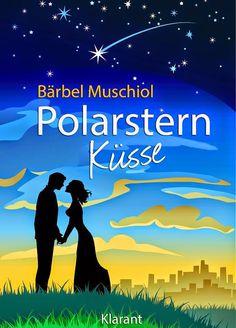 Lesemappe: ☆Empfehlung, Spezial☆  Polarstern Küsse von Bärbel...