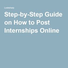 Step-by-Step Guide on How to Post Internships Online