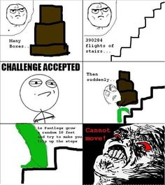 I hate when this happens!  Pant Legs Try To Kill You! - Posted in Funny, Troll comics and LOL Images - Mix Pics