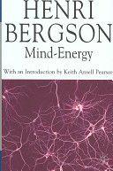Mind Energy -  Henry Bergson