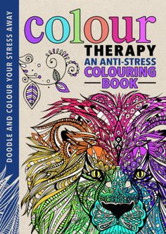 Fishpond Australia Colour Therapy An Anti Stress Colouring Book By Laura Kate Chapman Cindy Wilde Buy Books Online