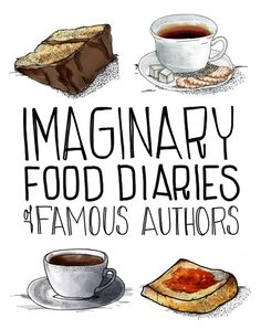 Imaginary Food Diaries Of Famous Authors--these are hilarious.  Loved the Hemingway one, but all are just so funny.
