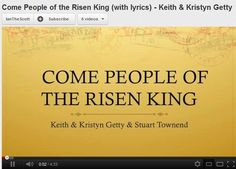"""Come People of the Risen King"", Keith & Kristyn Getty & Stuart Townend"