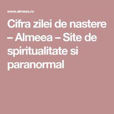 Cifra zilei de nastere – Almeea – Site de spiritualitate si paranormal