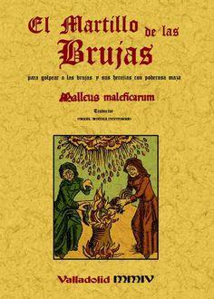 El martillo de las brujas : para golpear a las brujas y sus herejías con poderosa maza = Malleus maleficarum / traducción, Miguel Jiménez Monteserín - Buscar con Google