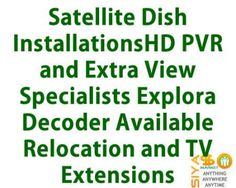 Satellite Dish Installations - Satellite Dish Installations HD PVR and Extra  http://www.siyasomarket.com/classified/clsId/15966/satellite_dish_installations/
