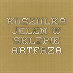 Koszulka Jelen w sklepie ArtFaza