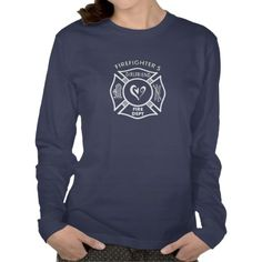 Firefighter's Girlfriend T-Shirt | Shared by LION