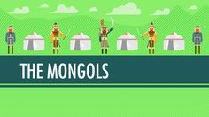 Wait For It…The Mongols!: World History #17