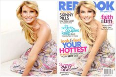 Faith Hill. Her arm looks sickly skinny on the Redbook cover.