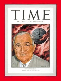1949: TIME names U.S. President Harry S. Truman its Man of the Year for the second time.
