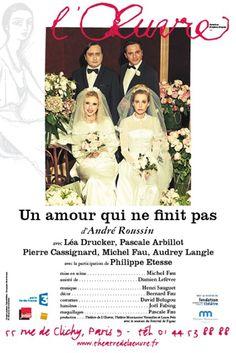 Théâtre : Un amour qui ne finit pas d'André Roussin - Avec Michel Frau, Léa Drucker, Pascale Arbillot, Pierre Cassignard - Théâtre de l'Oeuvre - Paris 9 | ParisianShoeGals