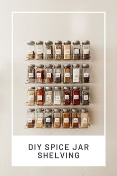 diy spice jars tutorial / modern spice shelving for pantry or kitchen