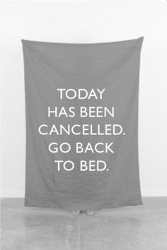Today has been cancelled...