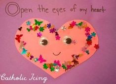 open the eyes of my heart craft- religious valentine's craft for kids