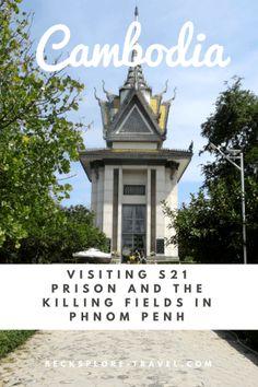 S21 and the Killing Fields in Phnom Penh, Cambodia - Becksplore #AsiaTravel