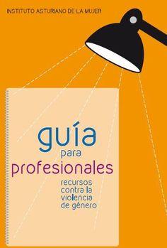 Guía para Profesionales: Recursos contra la Violencia de Género