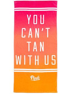 Victoria's Secret LOVE PINK - You can't tan with us Beach Towel ♡♡♡