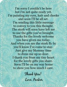 Baby Shower Favor Thank You Poem... this would be cute on the gifts table