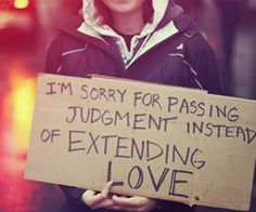 judge less. love more.