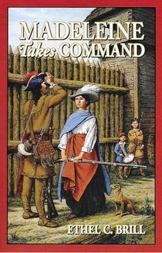 Living History Library: Madeleine Takes Command by Ethel C. Brill Paperback, Reprint) for sale online Books For Boys, Childrens Books, My Books, Canadian History, American History, Marie Madeleine, Story Of The World, Mystery Of History