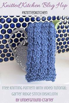 Garter Ridge Stitch Dishcloth, free knitting pattern in Lion Brand 24/7 Cotton yarn with video tutorial by Underground Crafter | Knitted Kitchen Blog Hop: Learn A New Stitch Dishcloth Series 2017 (48 free dishcloth patterns with tutorials) #knittedkitchen via @ucrafter