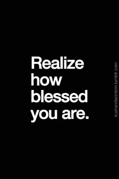 You really are blessed