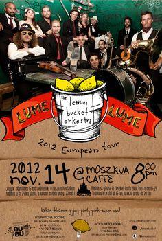 Lemon Bucket Orchestra @ Moszkva Café #Oradea