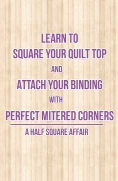 Ideas For Patchwork Quilt Ideas Mitered Corners Quilting For Beginners, Sewing Projects For Beginners, Quilting Tips, Quilting Tutorials, Quilting Designs, Quilting Projects, Quilt Binding Tutorial, Nine Patch Quilt, Quilt Border